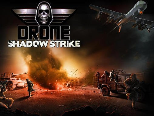 Drone – Shadow Strike