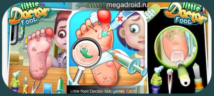 Little Foot Doctor - kids games, детская игра на андроид